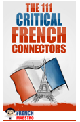 The 111 CRITICAL French connectors
